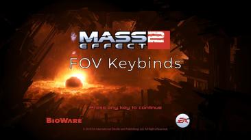 "Mass Effect Legendary Edition ""Настройки FOV через горячие клавиши для ME2"""