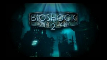 "BioShock 2 ""Screensaver"""