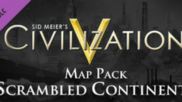 "К Civilization V выпущено DLC ""Scrambled Continents Map Pack"""