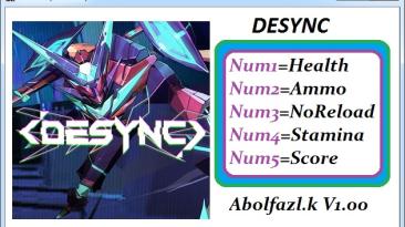 DESYNC: Трейнер/Trainer (+7) [1.0: x64] {Abolfazl-k}