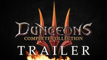 Dungeons 3 - Complete Collection выйдет 26 июня