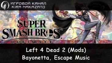 """Left 4 Dead 2 """"Bayonetta, Escape Music Mod"""""""