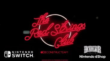 Официальный трейлер The Red Strings Club для Nintendo Switch