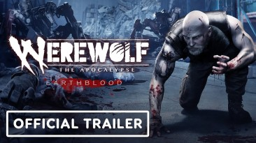 Релизный трейлер Werewolf: The Apocalypse - Earthblood