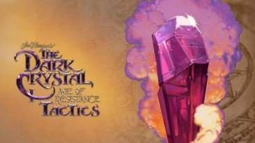 Геймплейный ролик The Dark Crystal: Age of Resistance Tactics