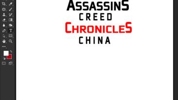 "Assassin's Creed Chronicles: China ""Шрифт для фотошопа и прочих редакторов"""