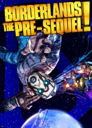 Обложка игры Borderlands: The Pre-Sequel