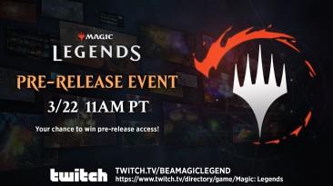 Пред-релизный ивент Magic: Legends