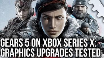 Некстген с нюансами: В Digital Foundry протестировали Gears 5 на Xbox Series X