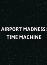 Обложка игры Airport Madness: Time Machine