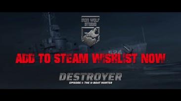 """Анонсирован интерактивный боевик на тему ВМВ """"Destroyer: The U-Boat Hunter"""" для ПК"""