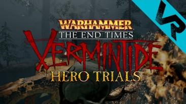 Warhammer: The End Times - Vermintide - Разработчики приглашают всех на PTR