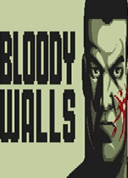 Bloody Walls