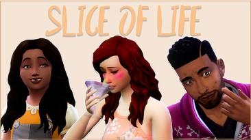 """The Sims 4 """"Кусочек жизни /slice of life 5.0"""""""