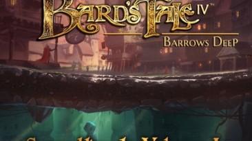 "The Bard's Tale IV Barrows Deep ""Vol. 1 Original Game Soundtrack"""