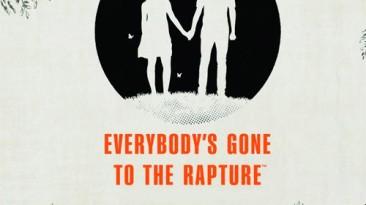В Everybody's Gone to the Rapture уже можно поиграть в Steam