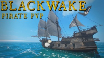 Экшен про морские сражения Blackwake вышел из раннего доступа