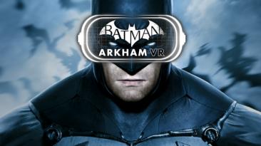 Batman: Arkham VR - самая продаваемая игра для шлема PS VR