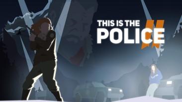 This Is the Police 2 вышла на мобильных платформах