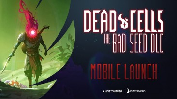 "Дополнение ""The Bad Seed"" вышло в Dead Cells на Android и iOS"