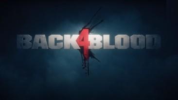 Видео с игровым процессом Back 4 Blood