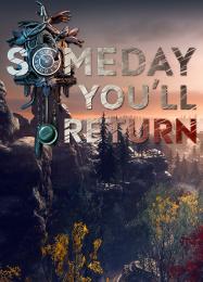 Обложка игры Someday You'll Return