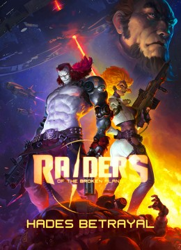 Raiders of the Broken Planet - Hades Betrayal Campaign