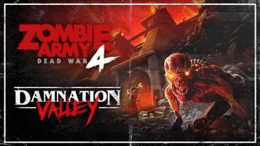 Релизный трейлер новой миссии Damnation Valley для Zombie Army 4: Dead War