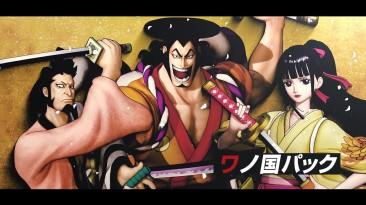 Пакет DLC Land of Wano для One Piece Pirate Warriors 4 выходит с новым трейлером, показывающим его персонажей