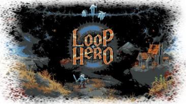 """Loop Hero """"Саундтрек"""""""