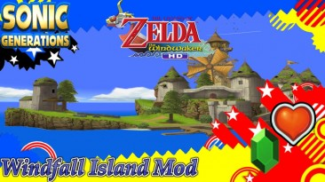 "Sonic Generations ""TLoZTWW HD Windfall Island Mod"""