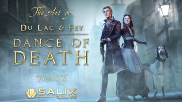 """Dance of Death: Du Lac & Fey """"Артбук Salix Games"""""""