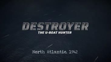 Геймплейный трейлер Destroyer: The U-boat Hunter