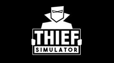 Thief Simulator: Трейнер/Trainer (+4) [UPD: 24.03.2019] {MrAntiFun}