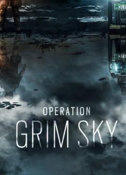 Tom Clancy's Rainbow Six: Siege - Operation Grim Sky