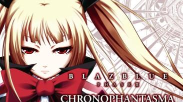 """BlazBlue: Chronophantasma """"BLAZBLUE PHASE III CHRONOPHANTASMA Original Soundtrack"""""""