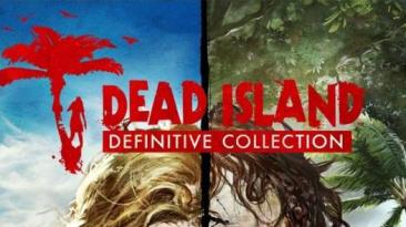 Подробности Dead Island: Definitive Collection