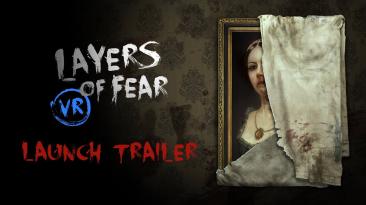 В Steam состоялся выход игры Layers of Fear VR