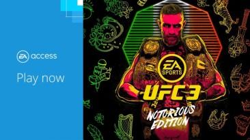 UFC 3 Notorious Edition теперь доступна подписчикам EA Access