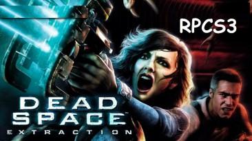 Dead Space Extraction - версия с PS3 стала хорошо эмулироваться!