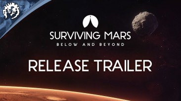 Состоялся выход Surviving Mars: Below & Beyond