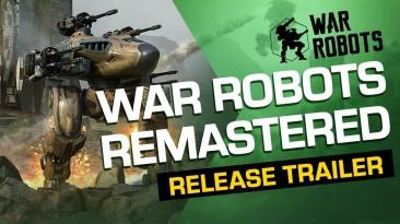 War Robots Remastered - обновленная версия шутера уже доступна на Android и iOS