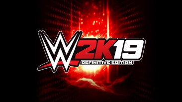 "WWE 2K19 ""Definitive Edition Pack V2 MOD"""