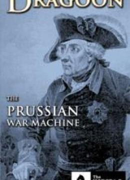 Dragoon: The Prussian War Machine