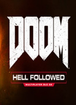 Doom 4: Hell Followed