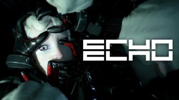 Состоялся релиз ECHO вышла на PS4