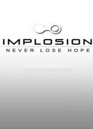 Обложка игры Implosion: Never Lose Hope