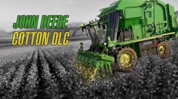 Создатели Farming Simulator 19 анонсировали новое DLC John Deere Cotton