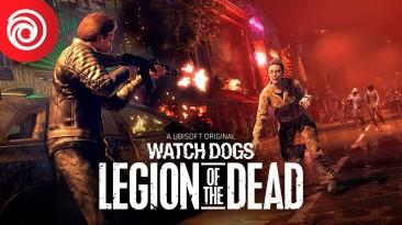 Зомби вторгаются в Лондон в бесплатном обновлении Watch Dogs: Legion Of The Dead
