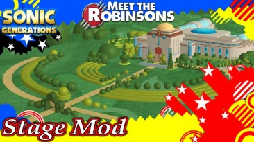 """Sonic Generations """"Meet the Robinsons Stage Mod"""""""